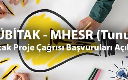TÜBİTAK – MHESR (Tunus) Ortak Proje Çağrısı Başvuruları Açıldı!